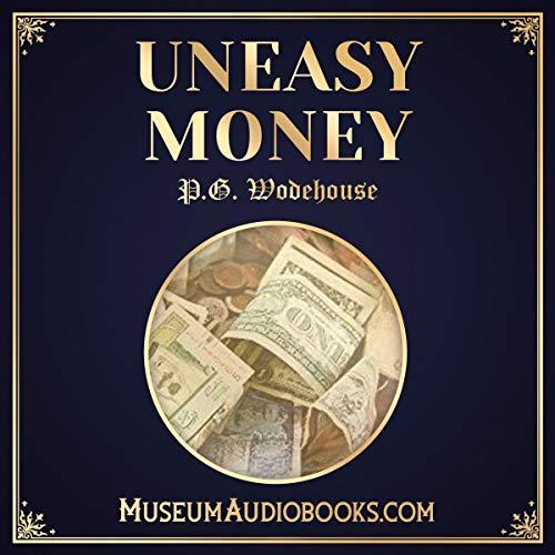 Uneasy Money audiobook cover art