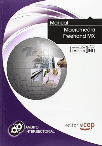 Manual Macromedia Freehand MX. Formación para el empleo (Formacion Intersectorial)