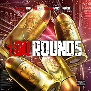 100 Rounds (feat. Doe Boy, Frenchie & Just Rich Gates)