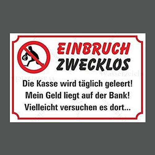 15cm! Aufkleber-Folie Wetterfest Made IN Germany Vorsicht Einbruch zwecklos kein Bargeld Geld Bank versuch es dort S900 UV&Waschanlagenfest-Auto-Sticker Decal Profi Qualität