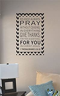 JS Artworks Rejoice Always; Pray Without Ceasing; in Everything give Thanks; for This is God's Will for You in Jesus Christ Vinyl Wall Art Decal Sticker