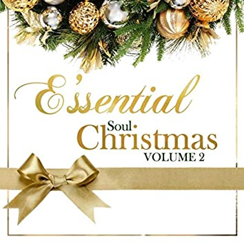 E'ssential Soul Christmas Vol. 2