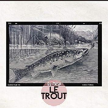 Le Trout
