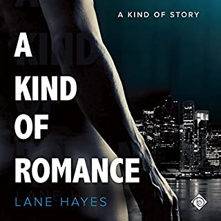 A Kind of Romance                   By:                                                                                                                                 Lane Hayes                               Narrated by:                                                                                                                                 Seth Clayton                      Length: 9 hrs and 1 min     234 ratings     Overall 4.6