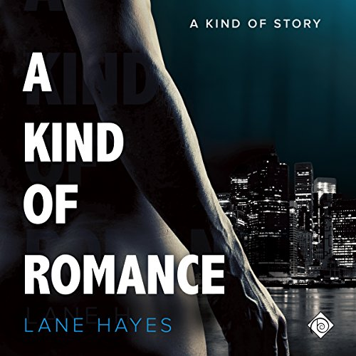 A Kind of Romance                   By:                                                                                                                                 Lane Hayes                               Narrated by:                                                                                                                                 Seth Clayton                      Length: 9 hrs and 1 min     18 ratings     Overall 4.4