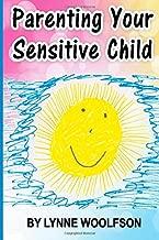 Parenting Your Sensitive Child