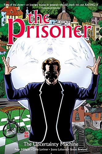The Prisoner Vol. 1: The Uncertainty Machine (English Edition)