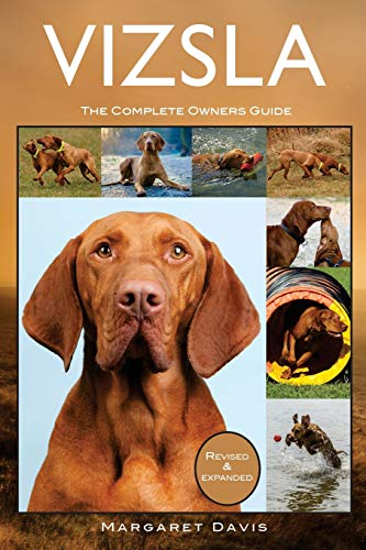 Vizsla: The Complete Owners Guide