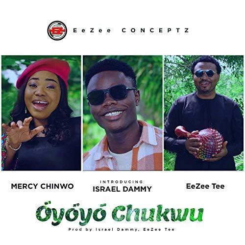 Mercy Chinwo, Israel Dammy & EeZee Tee