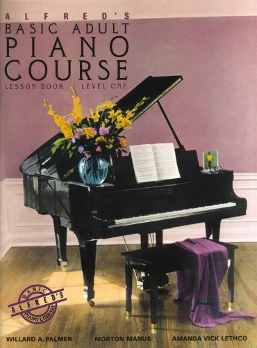 Alfred's Basic Adult Piano Course: Lesson Book Level One. Für Klavier