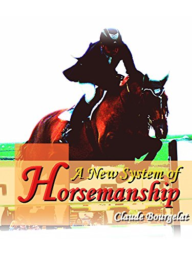 A New System of Horsemanship (Interesting Ebooks) (English Edition)