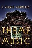 Image of Theme Music: A Novel