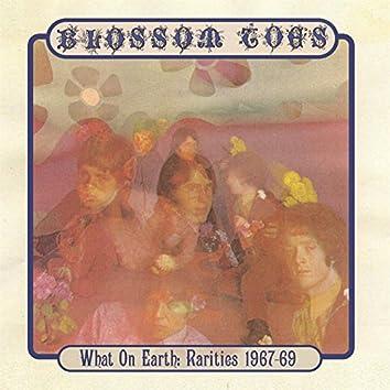 What On Earth: Rarities 1967-69