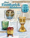Glass Toothpick Holders: Identification & Values