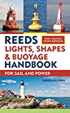 Reeds Lights, Shapes and Buoyage Handbook (Reeds Handbook)