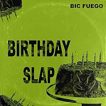 Birthday Slap
