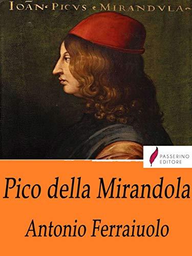 Pico della Mirandola (Italian Edition)