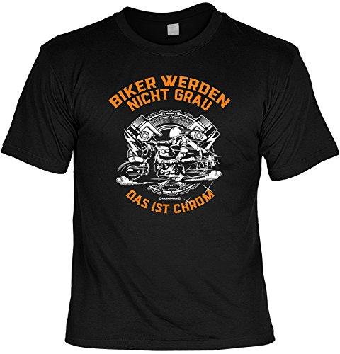 T-Shirt für Motorradfreunde - Biker Werden Nicht grau, das ist Chrom! Farbe: schwarz, mit gratis Minishirt!