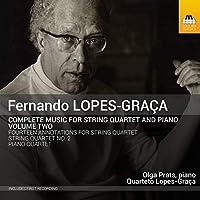 フェルナンド・ロペス=グラサ:弦楽四重奏とピアノのための作品全集 第2集