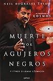 Muerte por agujeros negros (Spanish Edition)