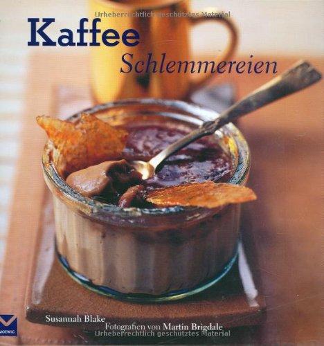 Kaffee-Schlemmereien
