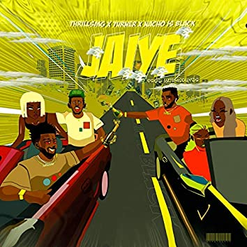 Jaiye (feat. 7urner & NachoIsBlack)
