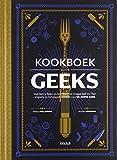 Kookboek voor geeks: van Harry Potter en Star Wars tot Dragon Ball en Thor: originele en verrassende...