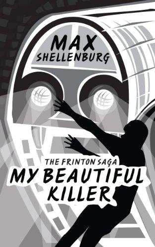 MY BEAUTIFUL KILLER - THE FRINTON SAGA (BOOK ONE) (English Edition)