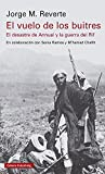 El vuelo de los buitres: El desatre del Annual y la guerra del Rif (Ensayo)