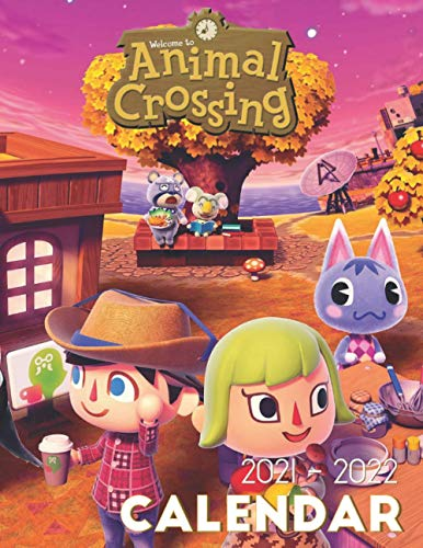 Animal Crossing Calendar 2021-2022: 18-month Calendar 2021-2022 (8.5x11 inches) for all fans!!!