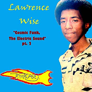 Cosmic Funk, the Electric Sound - Pt. 2