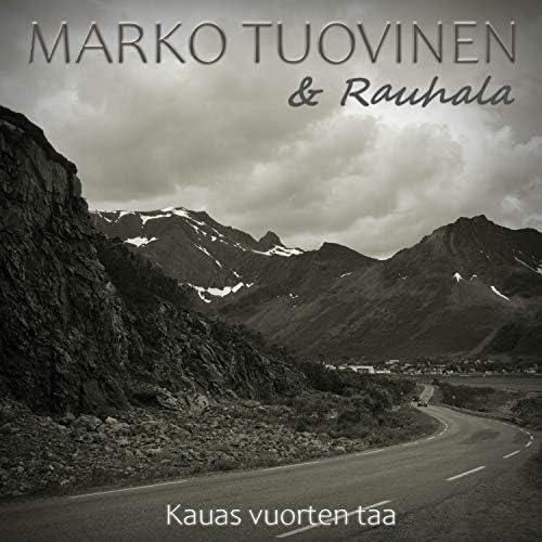 Marko Tuovinen feat. Rauhala