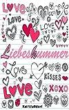 Liebeskummer: LOVE, KISSES, XOXO - Liebeskummer ist ein Arschloch, diesen bewältigen, überwinden und loswerden - Trennungsschmerz verarbeiten und neue Hoffnungen - das lohnt sich als weg der Reifung