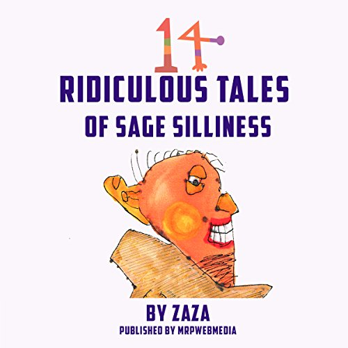 14 Ridiculous Tales of Sage Silliness audiobook cover art