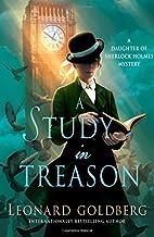STUDY IN TREASON (Daughter of Sherlock Holmes Mysteries)