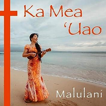 Ka Mea ʻUao