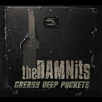 Greasy Deep Pockets