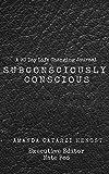 Subconsciously Conscious!