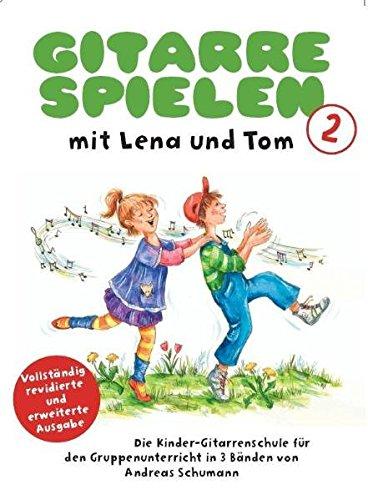 Gitarre Spielen mit Lena und Tom - Band 2: Lehrmaterial