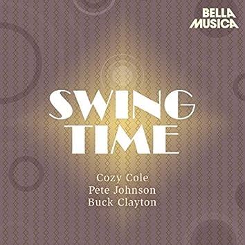 Swing Time: Cozy Cole - Pete Johnson - Buck Clayton