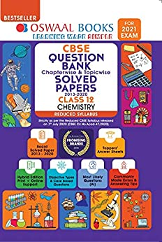 Oswaal CBSE Question Bank, Chapterwise & Topicwise, Solved Papers, Class 12, Chemistry, Reduced Syllabus (For 2021 Exam) by [Oswaal Editorial Board]