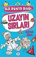 Uzayin Sirlari - Bir Dünya Bilgi