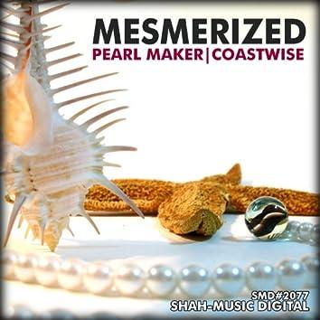 Pearl Maker / Coastwise