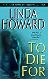 To Die For: A Novel (Blair Mallory)