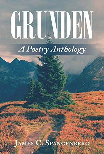 Grunden: A Poetry Anthology (English Edition)