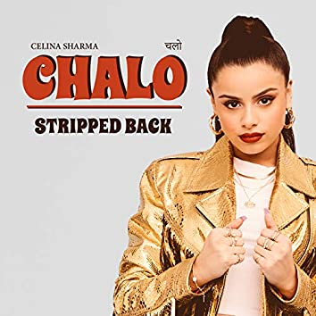 CHALO (Stripped Back)