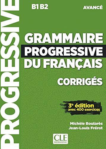 Grammaire progressive du français. Niveau avancé - 3ème édition. Lösungsheft