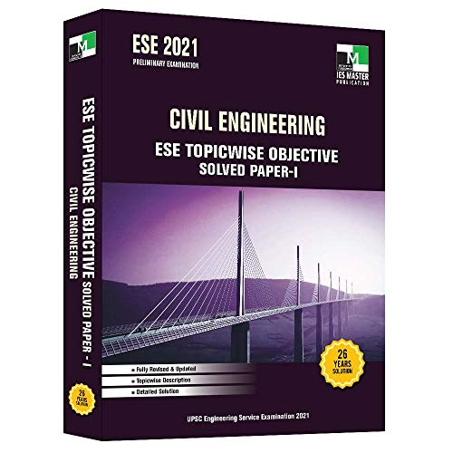 ESE - 2021 - Civil Engineering ESE Topicwise Objective Solved Paper - I