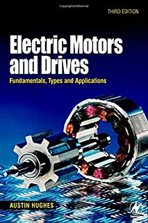 Electric Motors and Drives: Fundamentals, Types and Applications (3rd Edition)