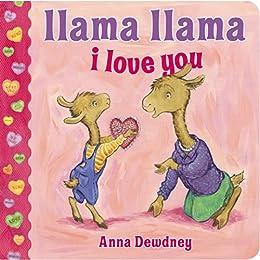 Llama Llama I Love You by [Anna Dewdney]